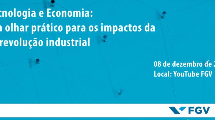 Webinar: Tecnologia e Economia: Um olhar prático para os impactos da 4ª revolução industrial